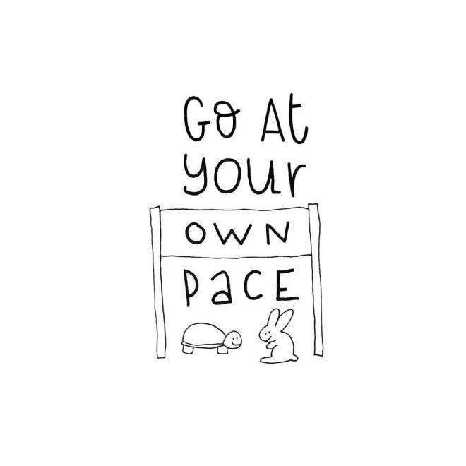 Go at Your own Pace
