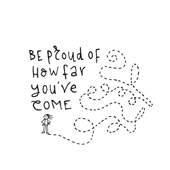 Be Proud How Far Youve Come