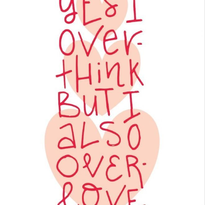 Overthink overlove
